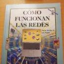 Libros de segunda mano: CÓMO FUNCIONAN LAS REDES (FRANK DERFLER JR. / LES FREED) ANAYA MULTIMEDIA. Lote 166718570