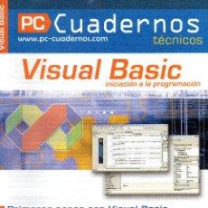 Libros de segunda mano: PC CUADERNOS - VISUAL BASIC. Lote 166863200