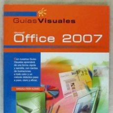 Libros de segunda mano: OFFICE 2007 - GUIAS VISUALES - MANUELA PEÑA ALONSO - ED. ANAYA 2007 - VER DESCRIPCIÓN. Lote 167505560