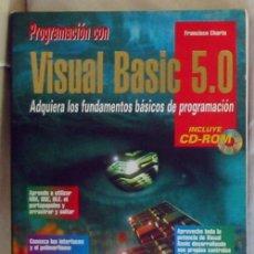 Libros de segunda mano: PROGRAMACIÓN CON VISUAL BASIC 5.0 - FRANCISCO CHARTE - ANAYA 1997 - VER DESCRIPCIÓN. Lote 167507892