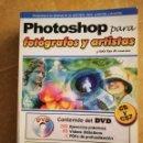 Libros de segunda mano: PHOTOSHOP PARA FOTÓGRAFOS Y ARTISTAS (VV. AA.) NO INCLUYE DVD. Lote 168281060