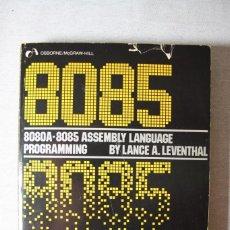 Livros em segunda mão: 8080A / 8085 ASSEMBLY LANGUAGE PROGRAMMING. Lote 168292940