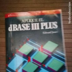 Libros de segunda mano: APLIQUE EL DBASE III PLUS - EDWARD JONES. Lote 168444176