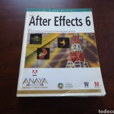 Libros de segunda mano: AFTER EFFECTS 6 DE ANAYA MULTIMEDIA. Lote 168623594