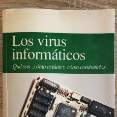 Libros de segunda mano: LOS VIRUS INFORMATICOS. MULTIMEDIA EDICIONES. BARCELONA, 1994. . Lote 168718368