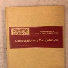 Libros de segunda mano: COMPUTADORAS Y COMPUTACIÓN. SELECCIONES SCIENTIFIC AMERICAN. EDITORIAL BLUME 1974 (1ªEDICIÓN). Lote 168821781