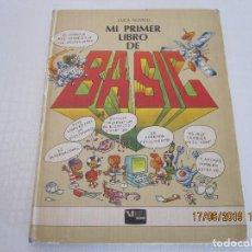 Libros de segunda mano: MI PRIMER LIBRO DE BASIC. LUCA NOVELLI. Lote 168822000