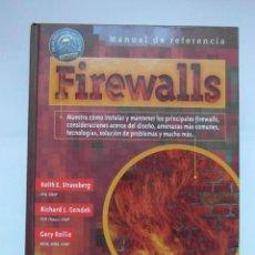 Libros de segunda mano: FIREWALLS. MANUAL DE REFERENCIA. KEITH E. STRASSBERG. MCGRAW-HILL. 2003. DEBIBL. Lote 169426776