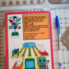 Libros de segunda mano: DICCIONARIO ILUSTRADO DE LA INFORMÁTICA EVEREST - 1986. Lote 169685368