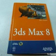 Libros de segunda mano: 3DS MAX 8 -LA BIBLIA -ANAYA -SIN CD -N 3. Lote 171046747