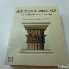 Libros de segunda mano: ARQUITECTURA DE COMPUTADORES / HENNESSY, JOHN; PATTERSON, DAVID / 978-84-7615-912-5 -N 3. Lote 171047108