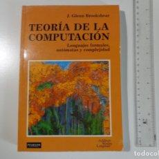 Libros de segunda mano: TEORÍA DE LA COMPUTACIÓN, J. GLENN BROOKSHEAR, 340 PÁGINAS CASTELLANO, PVP LIBRERÍAS 30,50 €. Lote 171431524