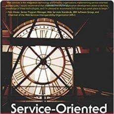 Libros de segunda mano: SERVICE-ORIENTED ARCHITECTURE: A FIELD GUIDE TO INTEGRATING XML AND WEB SERVICES. Lote 171735024