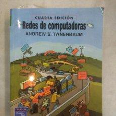 Libros de segunda mano: REDES DE COMPUTADORAS. 4ª ED. ANDREW S. TANENBAUM. PRENTICE HALL, 2003. Lote 171742097
