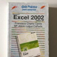 Libros de segunda mano: FRANCISCO CHARTE OJEDA / MARÍA JESÚS LUQUE CAÑADA - MICROSOFT EXCEL 2002 OFFICE XP. Lote 171764754