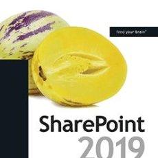Libros de segunda mano: SHAREPOINT 2019 DE PRINCIPIO A FIN. Lote 171775830