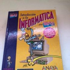 Libros de segunda mano: INTRODUCCION A LA INFORMÁTICA. Lote 172070955