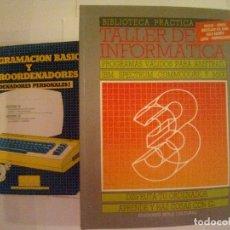 Libros de segunda mano: LOTE DE 14 LIBROS TALLER DE INFORMATICA+3 LIBROS PROGRAMACION BASICA Y MICROORDENADORES. Lote 172221973