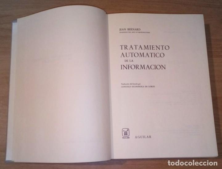 Libros de segunda mano: JEAN BERNARD - TRATAMIENTO AUTOMÁTICO DE LA INFORMACIÓN - AGUILAR, 1973 - Foto 2 - 172107383