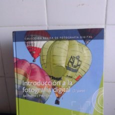 Libros de segunda mano: COLECCIÓN BÁSICA DE FOTOGRAFÍA DIGITAL, INTRODUCCIÓN A LA FOTOGRAFIA DIGITAL 2ª PARTE. Lote 173089752