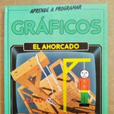 Libros de segunda mano: APRENDE A PROGRAMAR: GRÁFICOS, POR MIKE DUCK (ANAYA, 1985). EL AHORCADO. PARA SPECTRUM Y COMMODORE.. Lote 173139370
