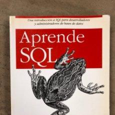Libros de segunda mano: APRENDE SQL. ALAN BEAULIEU. ANAYA MULTIMEDIA 2006. INTRODUCCIÓN A SQL PARA DESARROLLADORES Y ADMINIS. Lote 173200085
