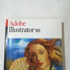 Libros de segunda mano: ADOBE ILLUSTRATOR 9.0 GUIA DEL USUARIO - ADOBE - LIBRO INFORMÁTICA. Lote 173835213
