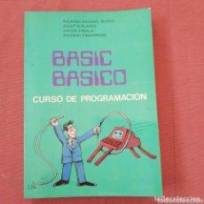 Libros de segunda mano: BASIC BÁSICO CURSO DE PROGRAMACIÓN. Lote 173839507