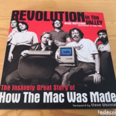 Libros de segunda mano: REVOLUTION IN THE VALLEY HOW THE MAC WAS MADE ANDY HERTZFELD. Lote 173901417