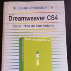 Libros de segunda mano: DREAMWEAVER CS4. - PEÑA DE SAN ANTONIO, OSCAR.. Lote 173690557