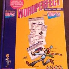 Libros de segunda mano: WORDPERFECT PARA TORPES. - RODRIGUEZ VEGA, JORGE.. Lote 173691302