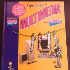 Libros de segunda mano: MULTIMEDIA PARA TORPES. - BUSTOS MARTIN, IGNACIO DE.. Lote 173691307