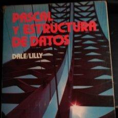Libros de segunda mano: PASCAL Y ESTRUCTURAS DE DATOS. - DALE/LILLY, NELL/SUSAN C.. Lote 173699935