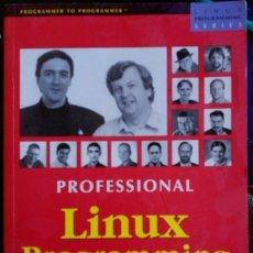 Libros de segunda mano: PROFESSIONAL LINUX PROGRAMMING.. Lote 173764868