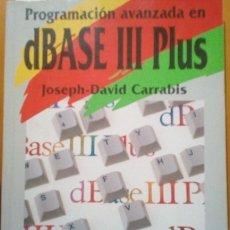 Livros em segunda mão: PROGRAMACION AVANZADA EN DBASE III PLUS. TECNICAS DE DESARROLLO DE APLICACIONES. - CARRABIS, JOSEPH-. Lote 173726430