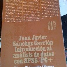 Libros de segunda mano: ANALISIS DE DATOS CON SPSS/PC+. - SANCHEZ CARRION, JUAN JAVIER.. Lote 173739270