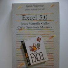 Libros de segunda mano: GUIA PRACTICA EXCEL 5.0. Lote 174212568