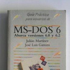 Libros de segunda mano: MS-DOS 6 GUÍA PRÁCTICA 6.0 6.2. Lote 174479829