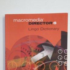 Libros de segunda mano: MACROMEDIA DIRECTOR 6. LINGO DICTIONARY. MACROMEDIA. TDK413. Lote 174884674