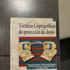 Libros de segunda mano: TECNICAS CRIPTOGRAFICAS DE PROTECCION DE DATOS - AMPARO FUSTER SABATER. Lote 175817078