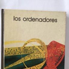 Libros de segunda mano: LOS ORDENADORES. Lote 176413950