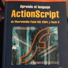 Libros de segunda mano: APRENDA LENGUAJE ACTIONSCRIPT. Lote 176548670