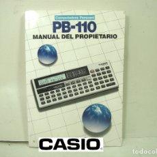 Libros de segunda mano: CASIO PB-110 - MANUAL DEL PROPIETARIO ¡¡EN ESPAÑOL¡¡ INSTRUCCIONES LIBRO CALCULADORA PB110 USUARIO . Lote 176597383