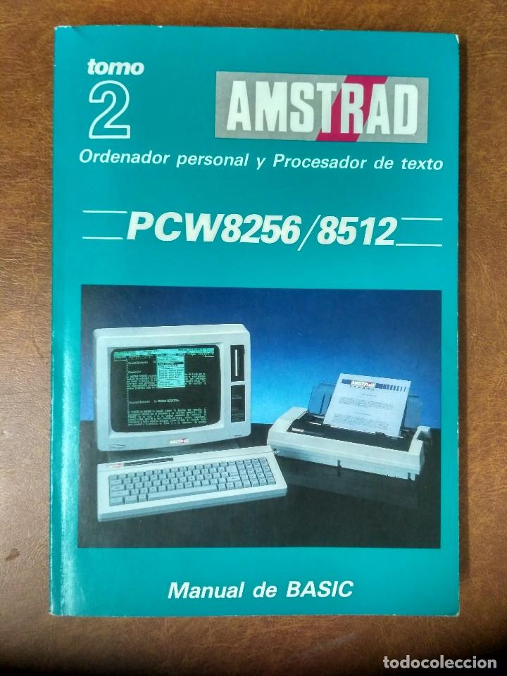 AMSTRAD PCW 8256/8512 - TOMO 2 MANUAL DE BASIC - AMSTRAD ESPAÑA 1987 (Libros de Segunda Mano - Informática)
