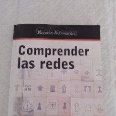 Libros de segunda mano: COMPRENDER LAS REDES. INFORMÁTICA TÉCNICA. JOËLLE MUSSET. COLECCIÓN RECURSOS INFORMÁTICOS. LIBRO. Lote 177399197