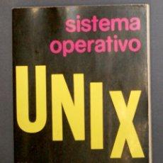 Libros de segunda mano: SISTEMA OPERATIVO UNIX . Lote 177859264