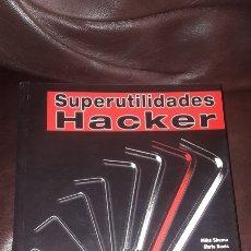 Libros de segunda mano: SUPERUTILIDADES HACKER MIKE SHEMA ANAYA. Lote 177946862