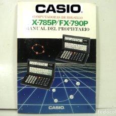 Libros de segunda mano: CASIO FX-785P/790P - MANUAL DEL PROPIETARIO ¡¡EN ESPAÑOL¡¡ INSTRUCCIONES LIBRO CALCULADORA USUARIO . Lote 178610778