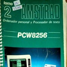 Libros de segunda mano: 23205 - AMSTRAD - TOMO 2 - MANUAL DE MALLARD BASIC - PCW8256 . Lote 178635133