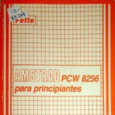 Libros de segunda mano: 23209 - AMSTRAD PCW 8256 PARA PRINCIANTES - EDITADO POR FERRE MORET S.A. - AÑO 1985. Lote 178636726